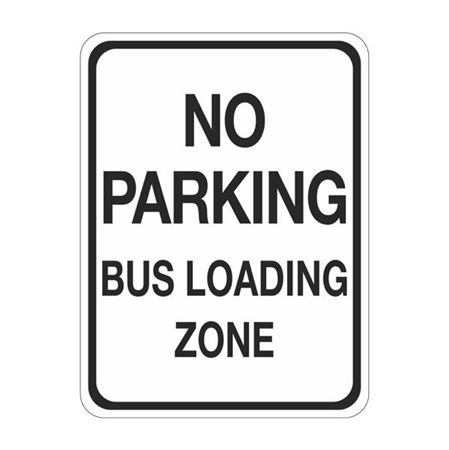 No Parking Bus Loading Zone Sign 18 x 24