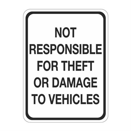 Not Responsible For Theft Or Damage to Vehicles Sign 18 x 24