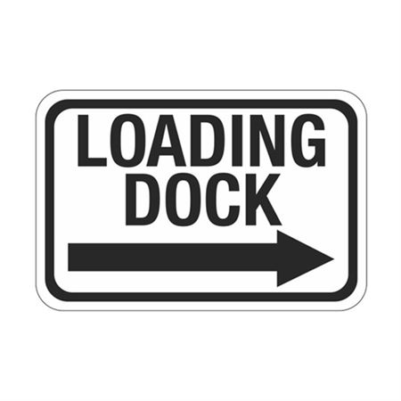 Loading Dock Arrow Right Sign 12 x 18