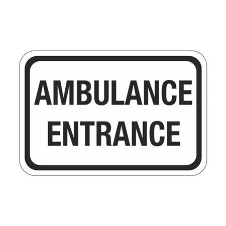 Ambulance Entrance Sign  12 x 18