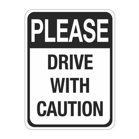 Please Drive With Caution Sign 18 x 24