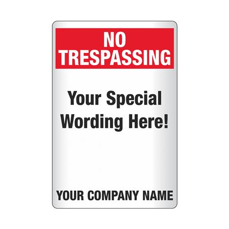 Custom Worded Reflective Security Signs - No Trespassing 18 x 24