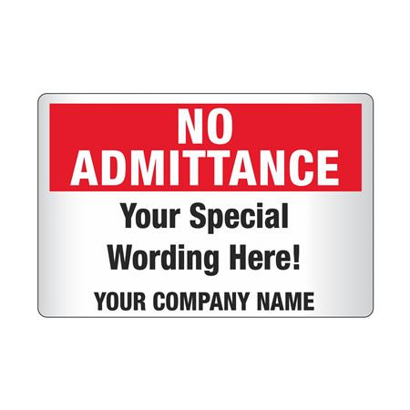 Custom Worded Reflective Security Sign  No Admittance 12x18