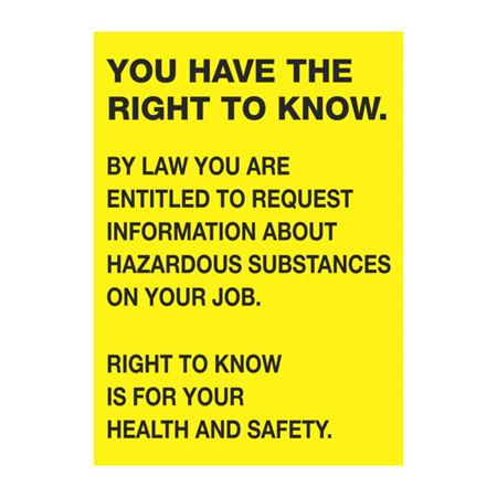 Right To Know Signs - You Have The Right To Know - 10 x 14