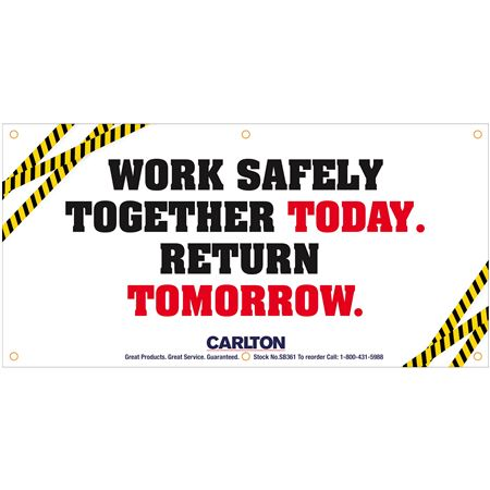 Work Safely Together Today..Graphic Banner 3'x6' w/Rope