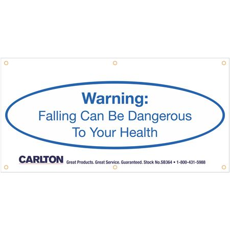 Warning:Falling Can Be Dangerous..Banner 3'x6' w/Rope