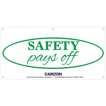 Safety Pays Off Banner 3'x6' w/Rope