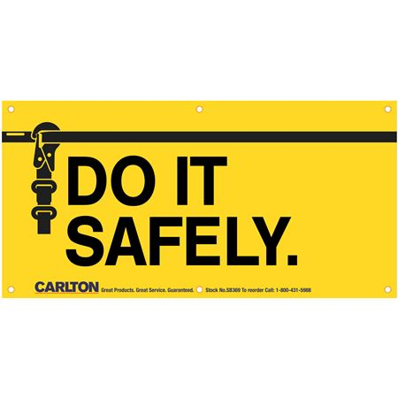 Do It Safely (Graphic) Banner 3'x6' w/Rope