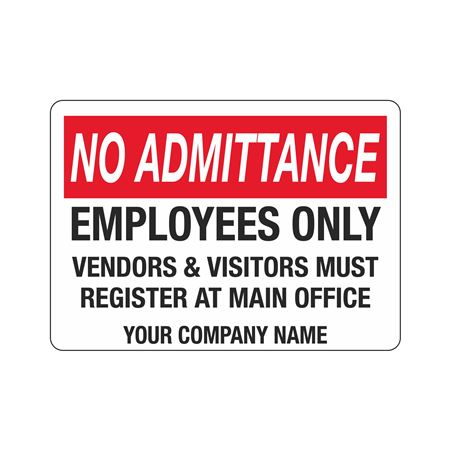 Custom Worded Security No Admittance Signs