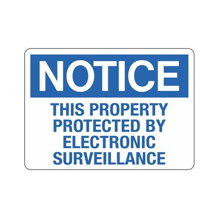 Notice This Property Protected By Electronic Surveillance