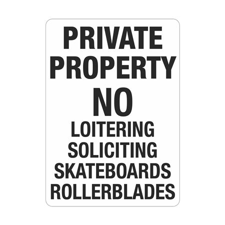 Private Property No Loitering Soliciting Skateboards Sign
