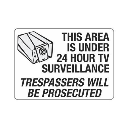 ThisAreaUnder24HourSurveillance-WillBeProsecuted 10x14