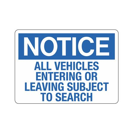 Notice Vehicles Entering/Leaving Subject To Search Sign
