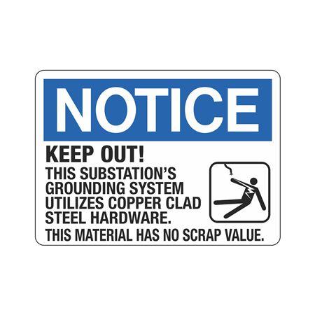 Notice Keep Out! This Su … Has No Scrap Value Sign