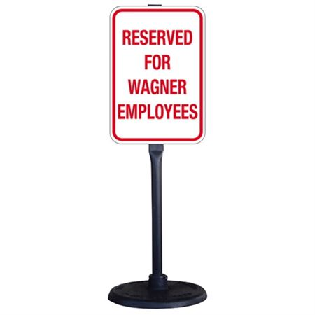 Custom Sign With Stanchion 12 x 18