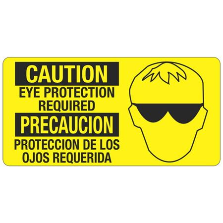 Caution Eye Protection Required - Bilingual - 4 x 8