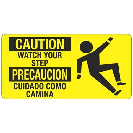 Caution Watch Your Step - 4  x 8