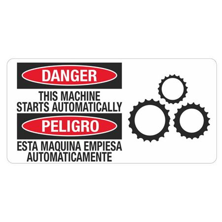 Danger This Machine Starts Automatically - 4 in. x 8 in.