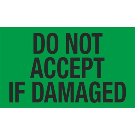 Do Not Accept If Damaged - 3x5 in