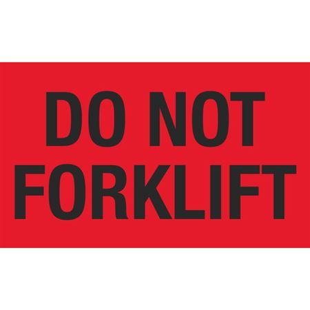 Do Not Forklift - 3 x 5