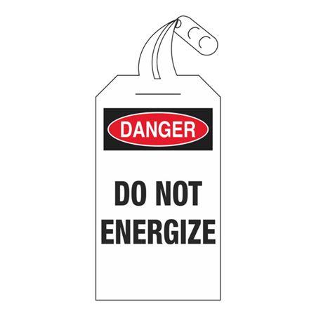 Danger Do Not Energize 4 x 12 1/2