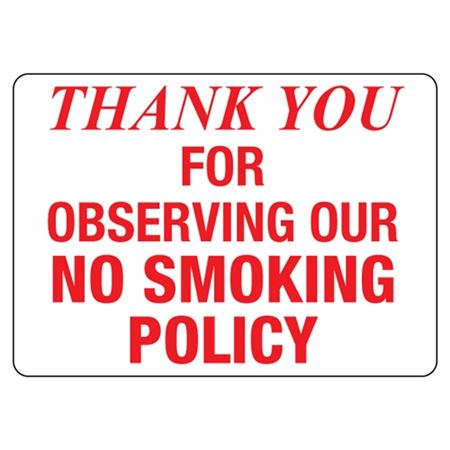 Thank You for Observing Our No Smoking Policy Sign
