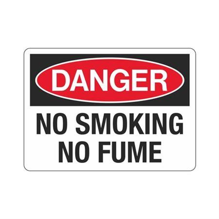 Danger No Smoking No Fume Sign