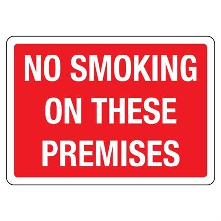 No Smoking on These Premises Sign - Aluminum