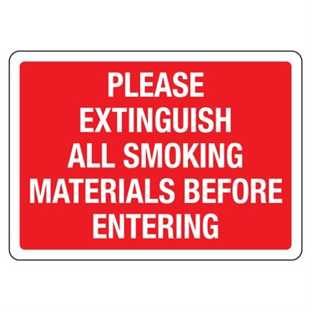 Please Extinguish All Smoking Materials Before Entering Sign