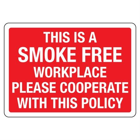 This Is A Smoke Free Workplace Please Cooperate Sign
