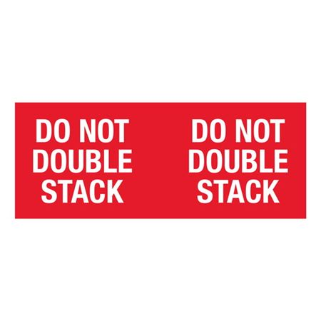 Do Not Double Stack - 4x10 in