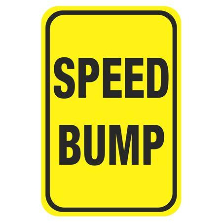 Speed Bump Signs - Speed Bump 12 x 18