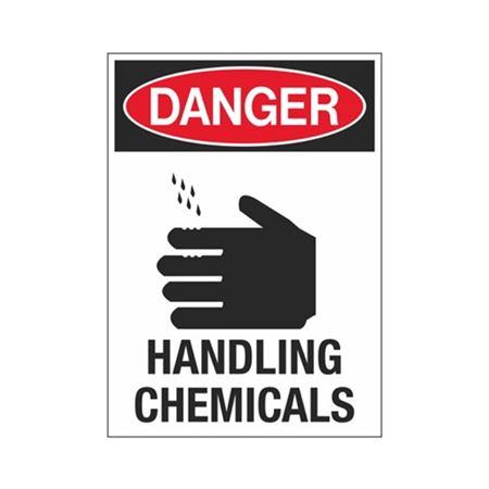 Danger Handling Chemicals Sign