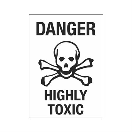 Danger Highly Toxic Sign