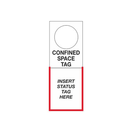 Tag Holders - Confined Space 4.5 x 12