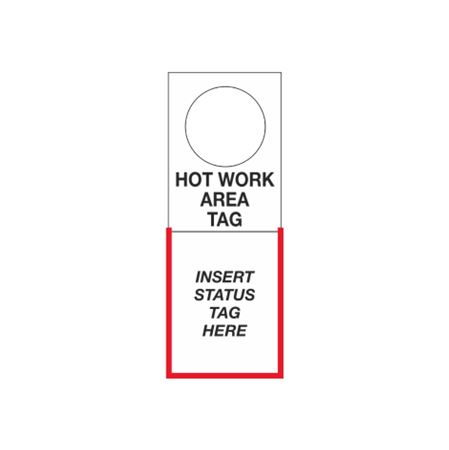 Tag Holders - Hot Work Area 4 1/2 x 12