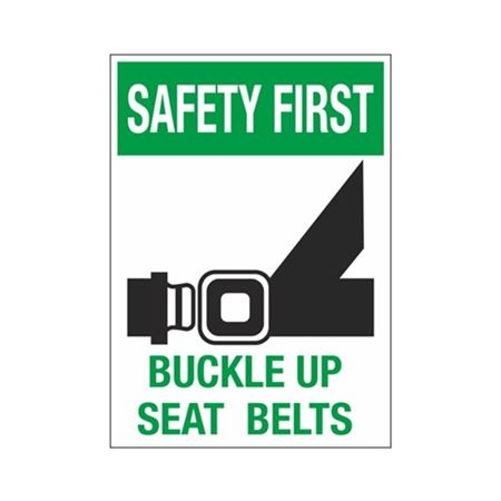 Safety First Buckle Up Seat Belts Sign