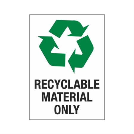 Recyclable Material Only Sign