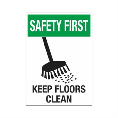 Safety First Keep Floors Clean Sign