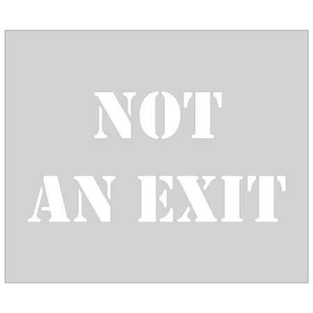 Not An Exit Sign Stencil - 10 in. x 12 in.