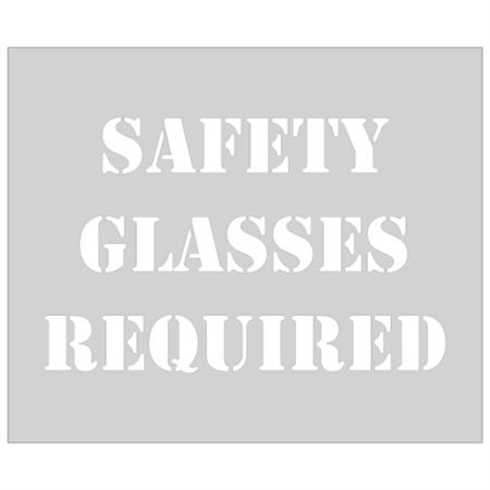 Safety Glasses Required Stencil- 10 in. x 12 in.
