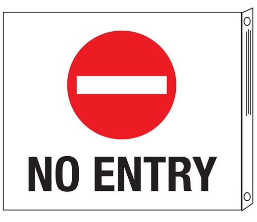 Two-Sided Flanged Signs - No Entry with Symbol 10x12