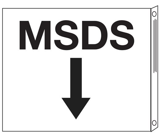 Two-Sided Flanged Signs - MSDS with Down Arrow 10x12