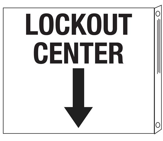Two-Sided Flanged Signs - Lockout Center with Down Arrow 10x12