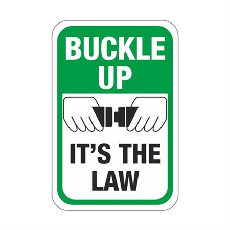 Buckle Up Its The Law Sign