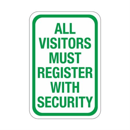 All Visitors Must Register With Security Sign