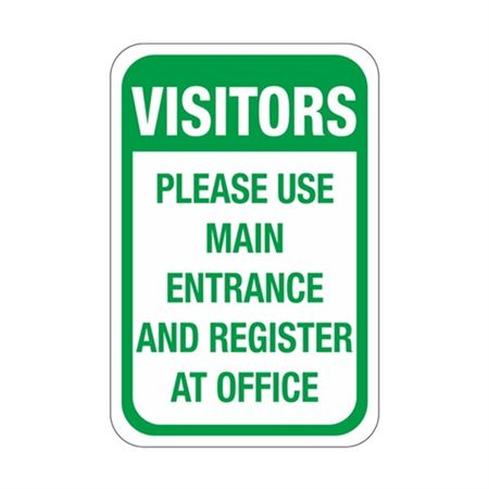 Visitors Please Use Main … Register At Office Sign