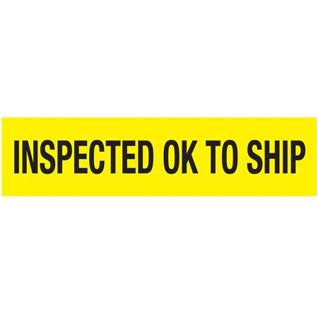 Adhesive Pallet Tape-INSPECTED OK TO SHIP (Blk on YL)-3 in