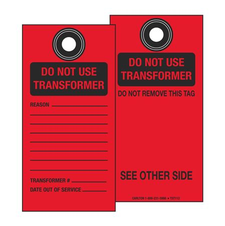 Tamperproof Self-Laminating Do Not Use Transformer Tag - 3-1/8 x 6-1/4