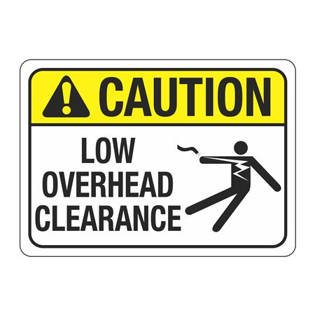 ANSI Caution Low Overhead Clearance Sign - 10 x 14